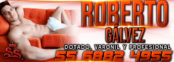 Escort Gay Roberto Gálvez Sexoservidores gay prostitutos